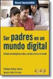 Ser padres en un mundo digital